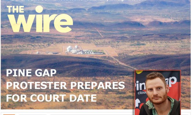 Pine Gap Protestor Prepares for Court Date